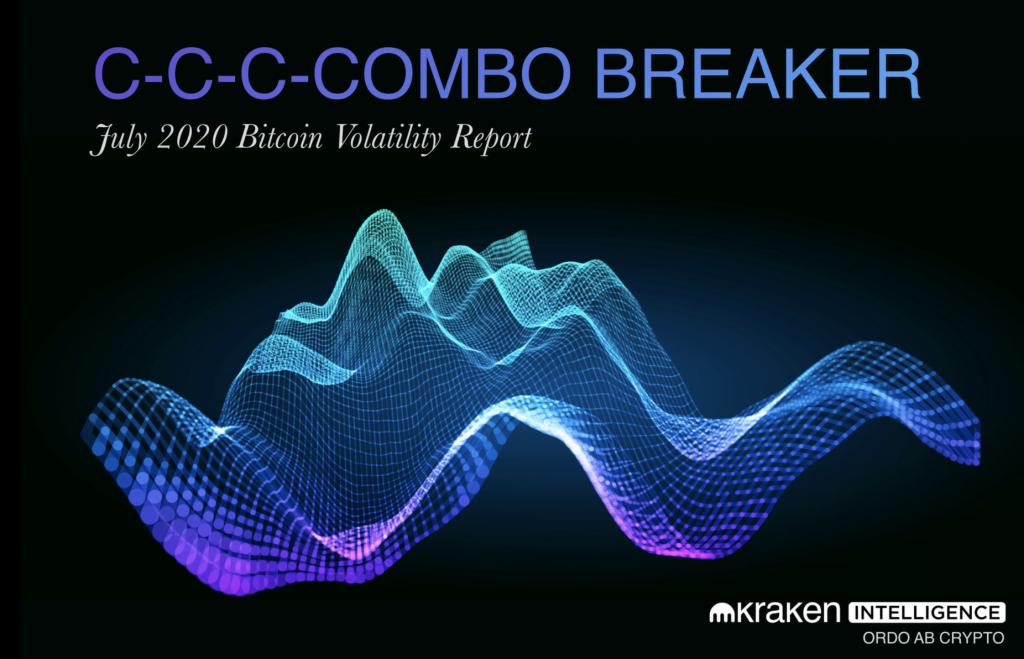 C-C-C-COMBO BREAKER: Kraken Releases July 2020 Bitcoin Volatility Report | Kraken Blog