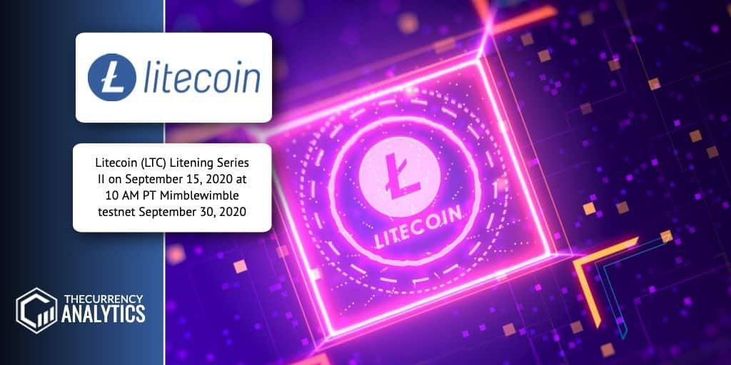 r/litecoin - Litecoin (LTC) Litening Series II on September 15, 2020 at 10 AM PT Mimblewimble testnet September 30, 2020- in a half an hour, attendance is free!