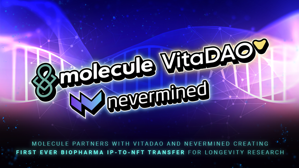 Molecule Partners with VitaDAO and Nevermined Creating First Ever Biopharma IP-to-NFT Transfer for Longevity Research