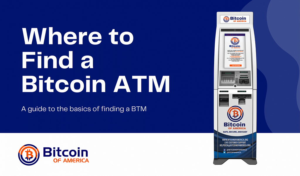 Where to Find a Bitcoin ATM